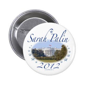 Sarah Palin White House 2012 Button