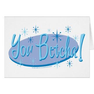 Sarah Palin You Betcha! Card