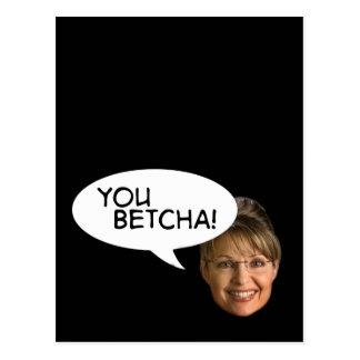 Sarah Palin? You Betcha! Postcard