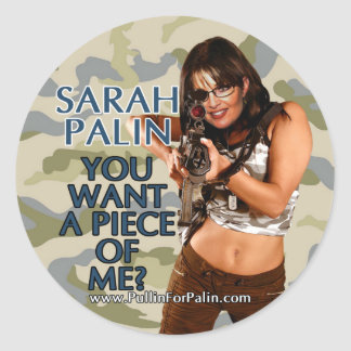 Sarah Palin - You Want A Piece Of Me? Stickers