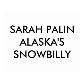 SARAH PALINALASKA'S SNOWBILLY POST CARDS