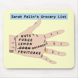 Sarah Palins Grocery List. Funny Mousepad. Mouse Pad