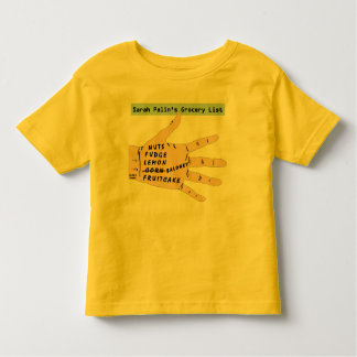 Sarah Palins Grocery List. Toddlers T-Shirt. Toddler T-shirt