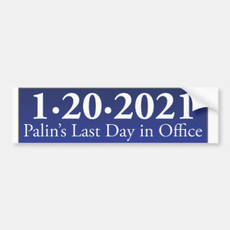 Sarah Palin's Last Day in Office Bumper Sticker