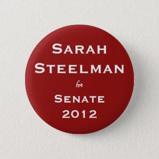 Sarah Steelman for Senate Button