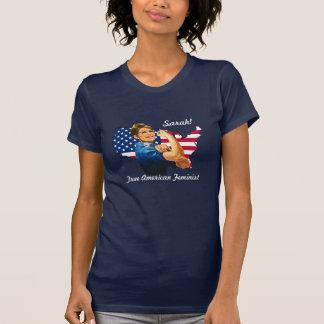 Sarah!  True American Feminist - Sarah Palin T-Shirt