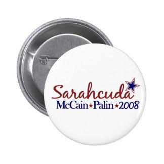 Sarahcuda (McCain Palin 2008) Pin Redondo De 2 Pulgadas