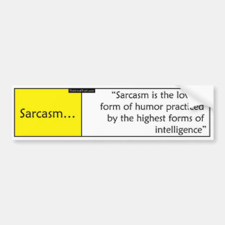 Sarcasm Bumper Sticker