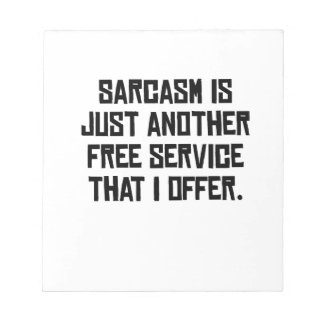 Sarcasm Free Service Note Pads