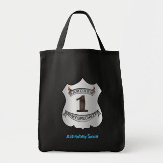 Sarcasm is my specialty tote bag