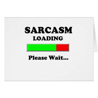 Sarcasm Loading Please Wait Card