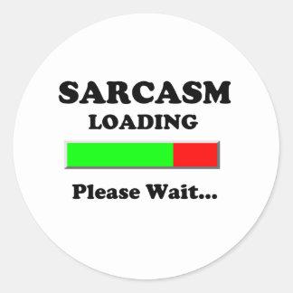 Sarcasm Loading Please Wait Classic Round Sticker