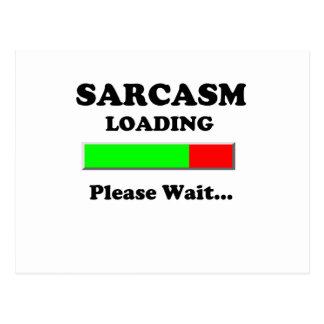 Sarcasm Loading Please Wait Postcard