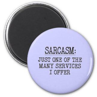 Sarcasm 2 Inch Round Magnet