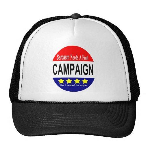 Sarcasm NEEDS a font!  The Campaign! Mesh Hats