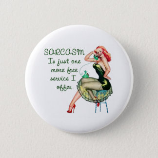 Sarcasm Pin Up Girl