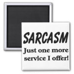 Sarcasm Refrigerator Magnets