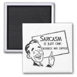 Sarcasm Service Magnet