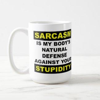 Sarcasm Stupidity Defense Funny Mug
