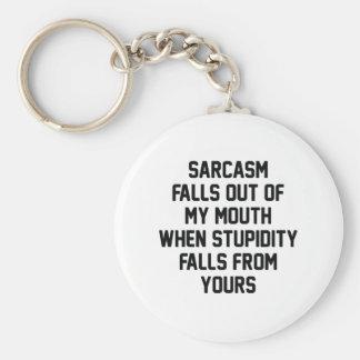 Sarcasm Stupidity Keychain