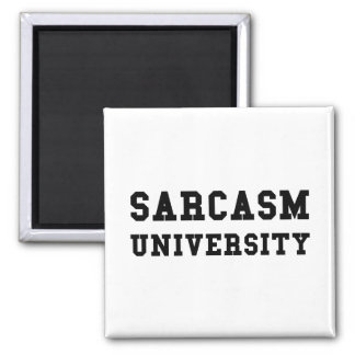 Sarcasm University Magnet