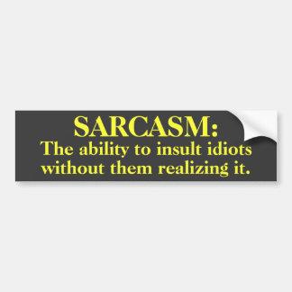 Sarcasmo: Capacidad de insultar… a la pegatina par Pegatina Para Auto