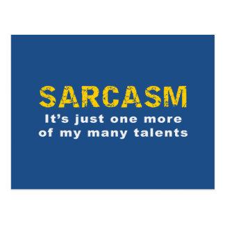 SARCASMO es apenas uno más de mis muchos talentos Postal