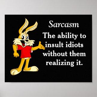 Sarcasmo - impresión póster