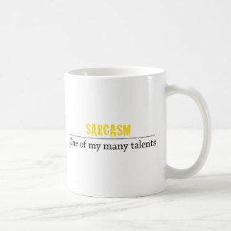 Sarcasmo - uno de mis muchos talentos taza