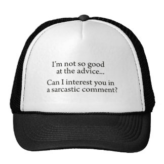 Sarcastic Advice Trucker Hats