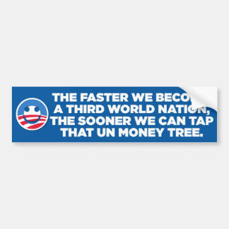 Sarcastic Anti-Obama - 3rd World - bumper sticker