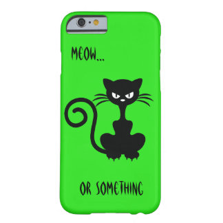 Sarcastic Cat Barely There iPhone 6 Case
