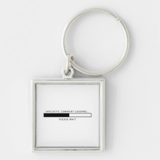 Sarcastic Comment Loading Keychain
