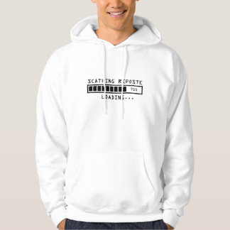 Sarcastic Comment Loading Scathing Riposte Hoodie