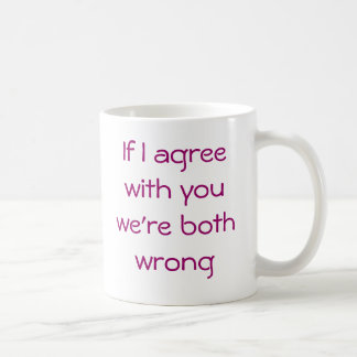 Sarcastic comment coffee mugs