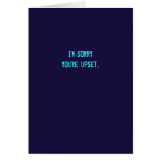Sarcastic I'm Sorry Apology Card (Color Options!)