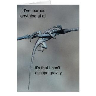 Sarcastic Lizard Can't Escape Gravity Card
