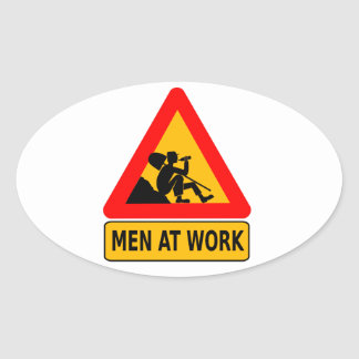 Sarcastic Men At Work Caution Sign - Drinking Oval Sticker