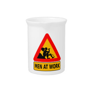 Sarcastic Men At Work Caution Sign - Drinking Pitcher