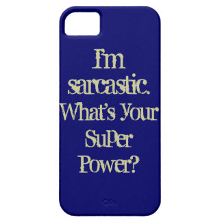 Sarcastic Super Power Phone Case