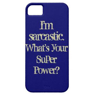 Sarcastic Super Power Phone Case