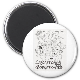 Sarcastically Sophisticated 2 Inch Round Magnet