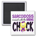 Sarcoidosis Messed With The Wrong Chick 2 Inch Square Magnet