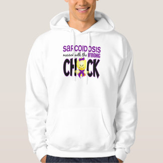 Sarcoidosis Messed With The Wrong Chick Hoodies