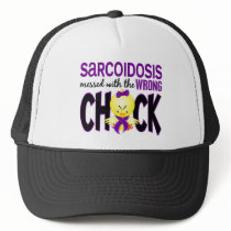 Sarcoidosis Messed With The Wrong Chick Trucker Hat