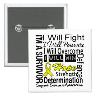 Sarcoma Fight Persevere Overcome Win 2 Inch Square Button