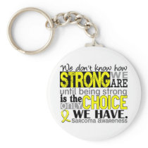 Sarcoma How Strong We Are Keychain