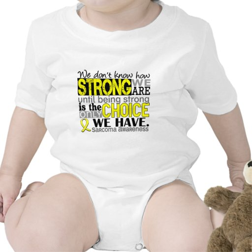 Sarcoma How Strong We Are Shirts