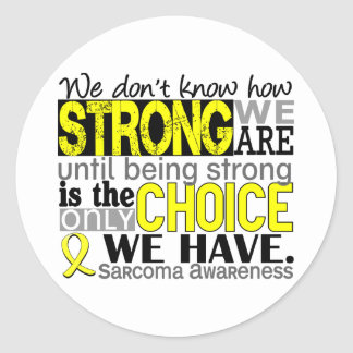 Sarcoma How Strong We Are Classic Round Sticker