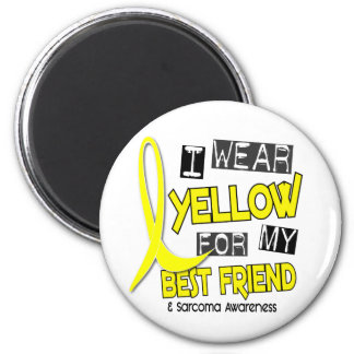 Sarcoma I WEAR YELLOW FOR MY BEST FRIEND 37 2 Inch Round Magnet